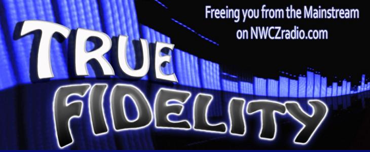 True Fidelity on NWCZ Radio!